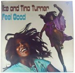 Ike And Tina Turner - Feel Good 1972 US