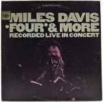 Miles Davis - Four & More - Recorded Live In Concert 1977 US