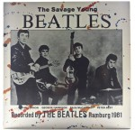 Tony Sheridan And The Beatles - The Savage Young Beatles