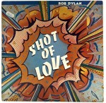 Bob Dylan - Shot Of Love 1981