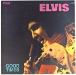 Elvis Presley - Good Times UK