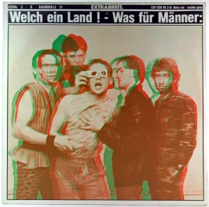 Extrabreit. -  Welch Ein Land ! - Was Fur Manner