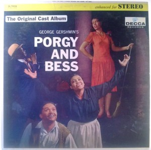 Todd Duncan, Anne Brown, The Eva Jessye Choir And Decca Symphony Orchestra - George Gershwin's Porgy And Bess