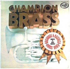 Brighouse And Rastrick Brass Band - Champion Brass