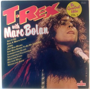 T-Rex With Marc Bolan - The Greatest Hits Vol. 1
