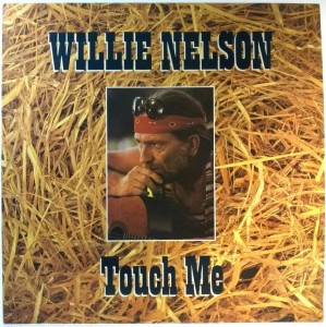 Willie Nelson - Touch Me