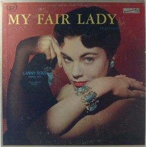 Lanny Ross, Marcia Neil, Jack Hansen Orchestra - My Fair Lady Highlights