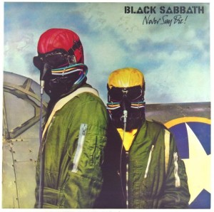Black Sabbath - Never Say Die 180g 2012
