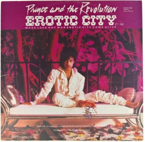 Prince And The Revolution - Erotic City / Let's Go Crazy / Take Me With U