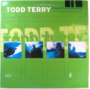 Todd Terry - Ready For A New Day