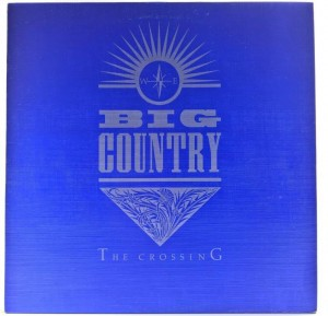 Big Country - The Crossing 1983