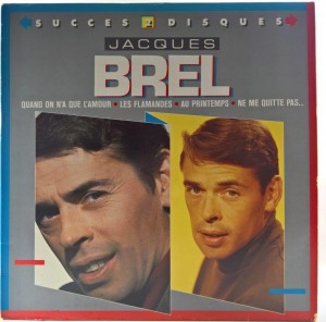 Jacques Brel - Quand On N'A Que L'Amour (tylko LP1)
