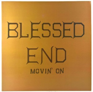 Blessed End - Movin' On 180g