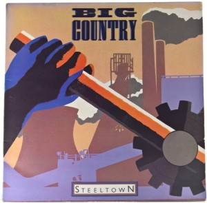 Big Country - Steeltown 1984 UK