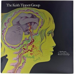 Keith Tippett Group - Dedicated To You, But You Weren't Listening