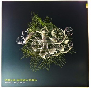 Musica Sequenza - Sampling Baroque / Handel