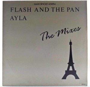 Flash And The Pan - Ayla (The Mixes)
