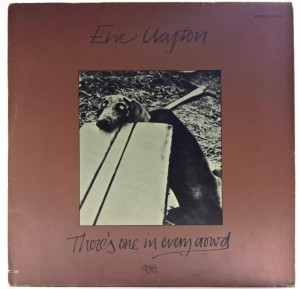Eric Clapton - There's One In Every Crowd 1975 GER