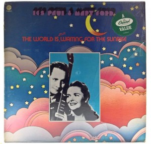 Les Paul & Mary Ford - The World Is Still Waiting For The Sunrise