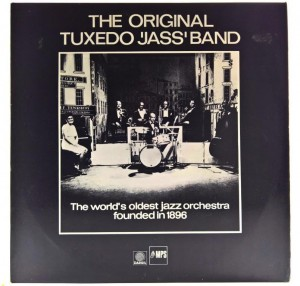 Original Tuxedo 'Jass' Band - The World's Oldest Jazz Orchestra Founded In 1896