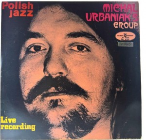 Michal Urbaniak's Group - Live Recording 1971