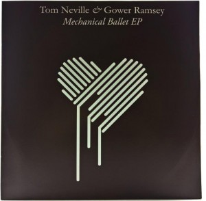 Tom Neville & Gower Ramsey - Mechanical Ballet EP