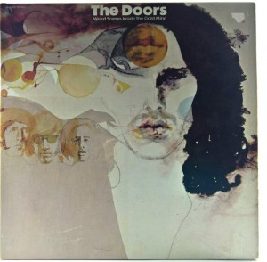Doors - Weird Scenes Inside The Gold Mine 1972 US Santa Maria/ Pitman Pressing