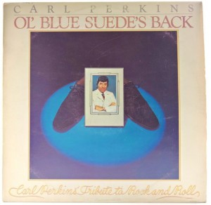 Carl Perkins - Ol' Blue Suede's Back 1978 SWEDEN