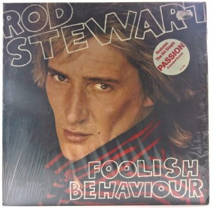 Rod Stewart - Foolish Behaviour 1980 US