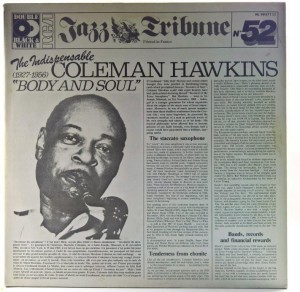 "Coleman Hawkins - The Indispensable Coleman Hawkins ""Body And Soul"" (1927-1956)"