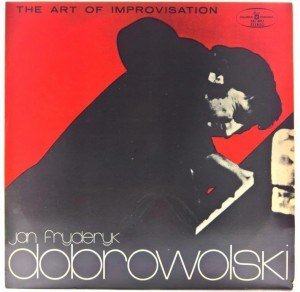 Jan Fryderyk Dobrowolski - The Art Of Improvisation