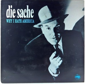 Die Sache - Why I Hate America (colored vinyl)