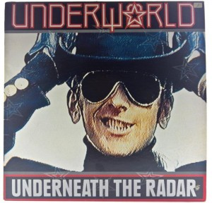 Underworld - Underneath The Radar 1988 CAN
