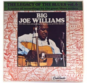 Big Joe Williams - The Legacy Of The Blues Vol. 6