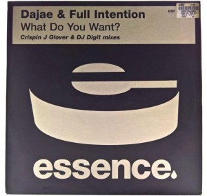Dajae & Full Intention - What Do You Want? (Crispin J Glover & DJ Digit Mixes)