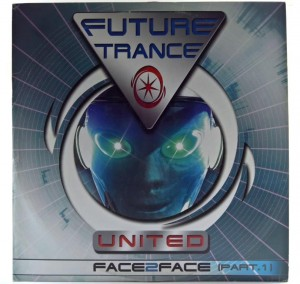 Future Trance United - Face 2 Face (Part.1)