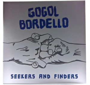 Gogol Bordello - Seekers And Finders Blue