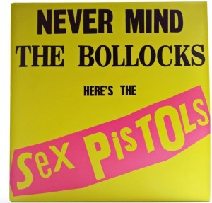 Sex Pistols - Never Mind The Bollocks Here's The Sex Pistols 2014