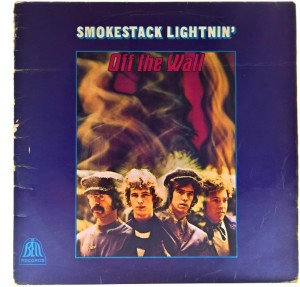 Smokestack Lightnin - Off The Wall 1969 UK