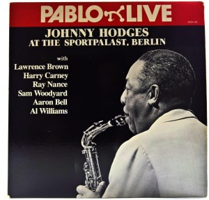 Johnny Hodges - At The Sportpalast, Berlin
