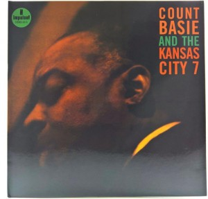 Count Basie And The Kansas City 7 - Count Basie And The Kansas City 7 180g 2006 GER