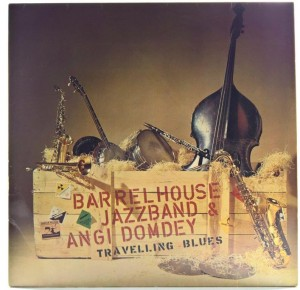 Barrelhouse Jazzband & Angi Domdey - Travelling Blues