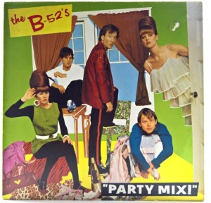 B-52's - Party Mix 1981 GER Misprint