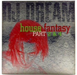 DJ DreaM - House Fantasy Part 2 & 4