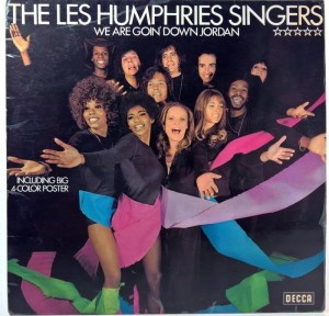 Les Humphries Singers -  We Are Goin' Down Jordan
