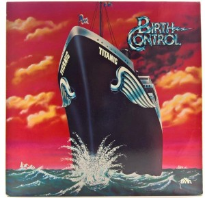 Birth Control - Titanic 1978 GER 1 PRESS