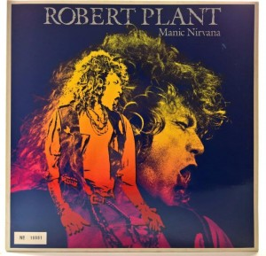 Robert Plant - Manic Nirvana Limited Ed. Number. 1980 GER