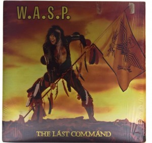 W.A.S.P. ‎(WASP) - The Last Command 1985 US