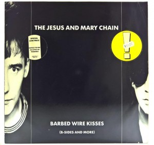 Jesus And Mary Chain - Barbed Wire Kisses 1988