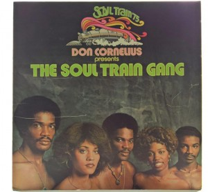 Don Cornelius Presents The Soul Train Gang - The Soul Train Gang 1975 US